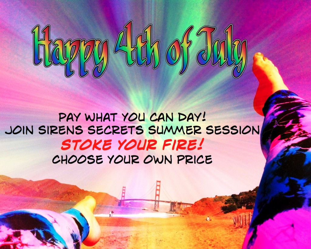 July 4th Pay What You Want Day for Stoke Your Fire!
