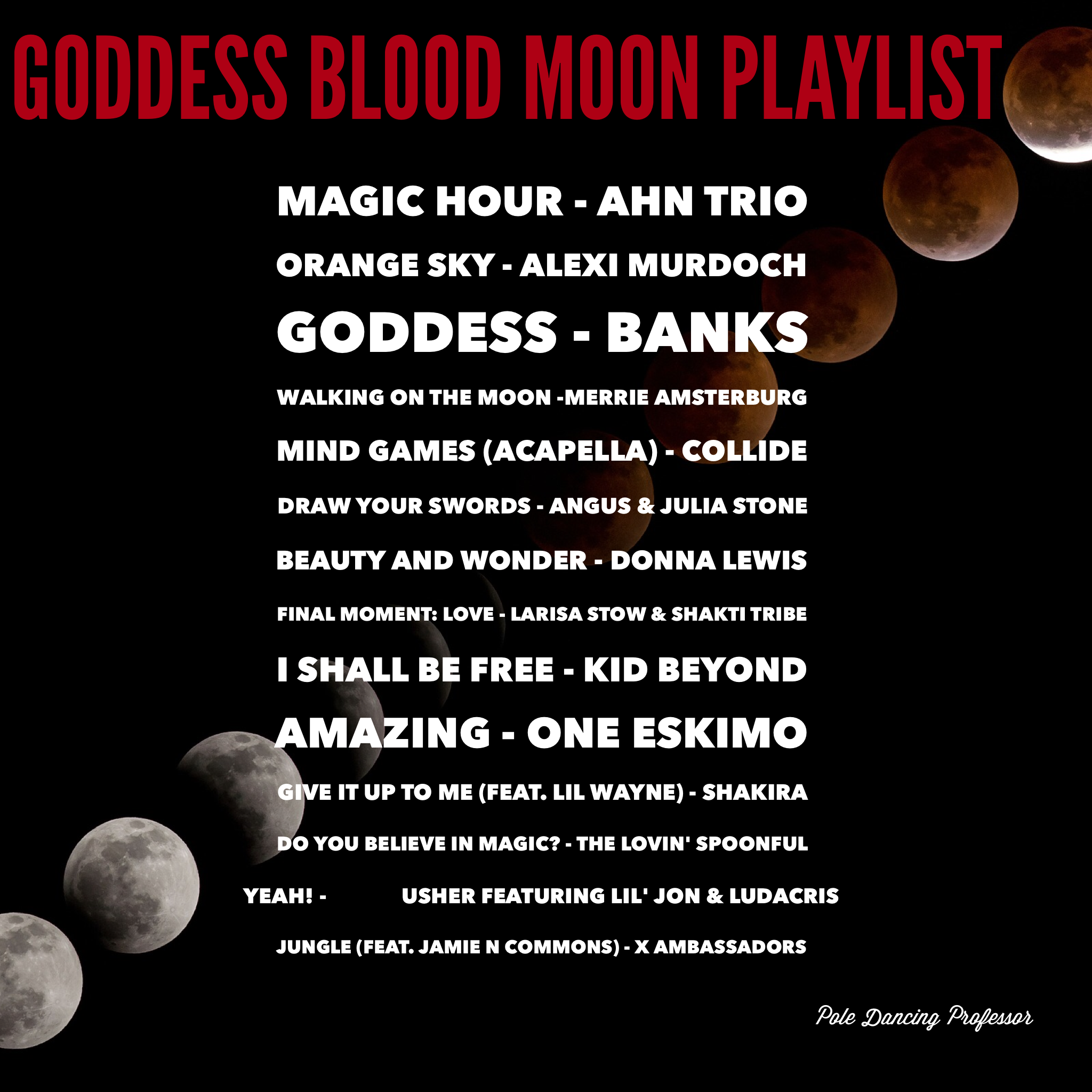 Dance with Me and the Blood Moon (aka Full Supermoon Total Lunar Eclipse)